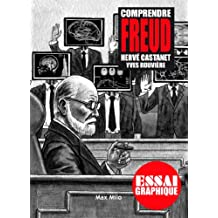 Comprendre Freud: Guide graphique