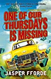 One of Our Thursdays is Missing (Thursday Next)