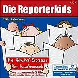 Die Reporterkids - Zwei spannende Fälle: Der Schulhof-Erpresser /Der Kaufhausdieb