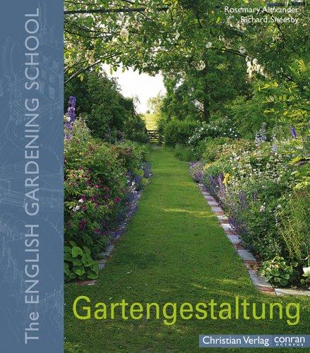 Gartengestaltung: The English Gardening School