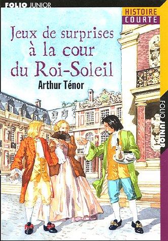 """<a href=""""/node/13466"""">Jeux de surprises à la cour du Roi-Soleil</a>"""