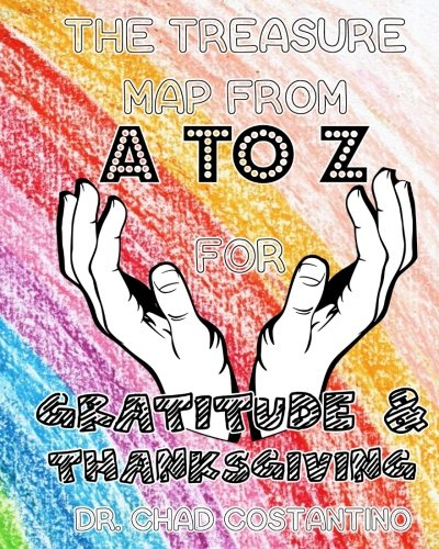 The Treasure Map from A-Z for Gratitude and Thanksgiving