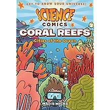 Coral Reefs: Science Comics