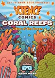 Coral Reefs: Cities of the Ocean