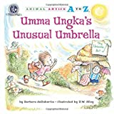 Umma Ungka's Unusual Umbrella (Animal Antics A to Z) by Barbara deRubertis (2011-09-06)