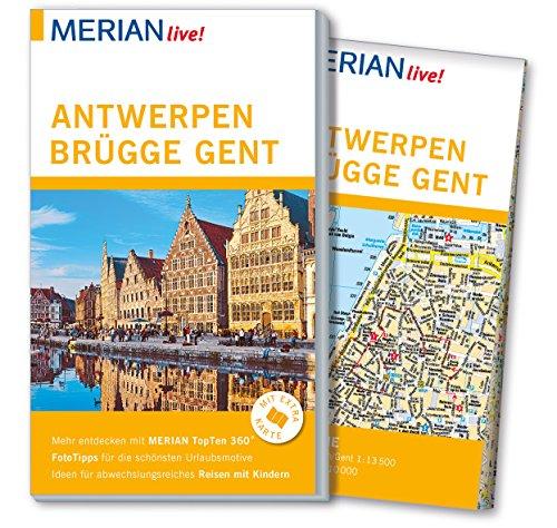 MERIAN live! Reiseführer Antwerpen, Brügge, Gent: Mit Extra-Karte zum Herausnehmen (Brügge Karte)