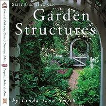 Garden Structures (Smith & Hawken)