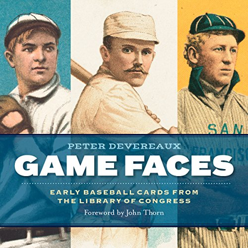 Game Faces: Early Baseball Cards from the Library of Congress (Library Box Card)