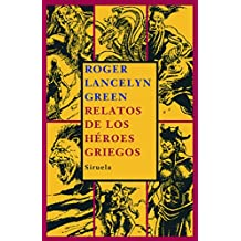 Relatos de los héroes griegos (Las Tres Edades)