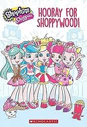 Hooray for Shoppywood! (Shopkins Shoppies)