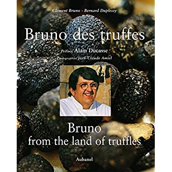Bruno des truffes : Bruno from the land of truffles, édition bilingue français-anglais