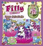 Filly Elves. Unsere fantastische Welt