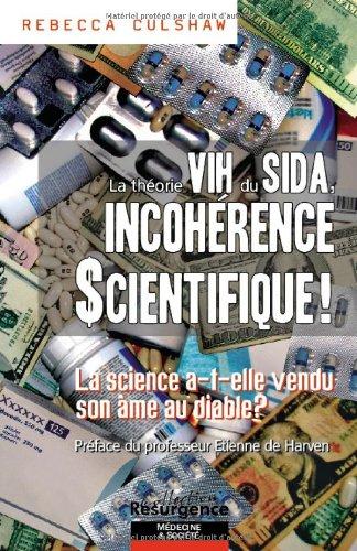 Thorie VIH du sida, incohrence scientifique !