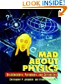 Mad About Physics: Braintwisters, Paradoxes and Curiosities