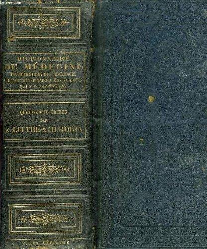 Dictionnaire de medecine, de chirurgie, de pharmacie, de l'art veterinaire et des sciences qui s'y rapportent