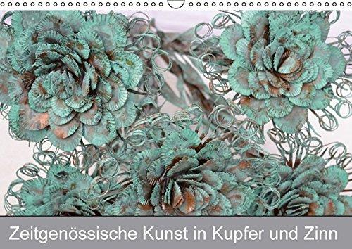 Preisvergleich Produktbild Zeitgenössische Kunst in Kupfer und Zinn (Wandkalender 2016 DIN A3 quer): Dreidimensionale Metallbilder als zeitgenössische Kunst. (Monatskalender, 14 Seiten) (CALVENDO Kunst)