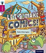 Oxford Reading Tree inFact: Level 10: Let's Make Comics!