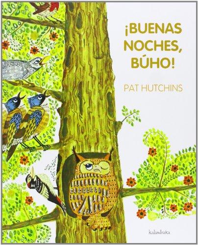 ¡Buenas Noches, Buho! (libros para soñar)