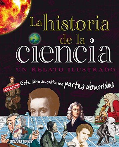 Historia de la ciencia: Un relato ilustrado
