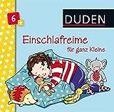 Duden 6+: Einschlafreime für ganz Kleine: ab 6 Monaten (DUDEN Pappbilderbücher 6+ Monate)