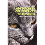 Lady Macbeth Del Districte De  Mtsensk (Sèrie Literatures)