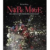 Nature Morte: Stillleben in der zeitgenössischen Kunst