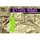 Act - I - vate Primer by Dean Haspiel (2009-10-27)