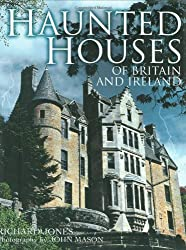 Haunted Houses of Britain and Ireland