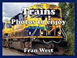 Trains: Photos to enjoy (a children's picture book). Edition 2