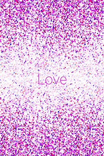 1afdce646ff2 Love: 6x9 pretty pink purple red lilac fuchsia confetti pattern notebook  with dot grid pages!
