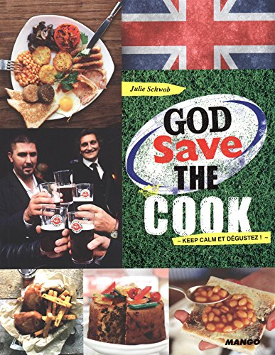 God save the cook : Keep calm et dégustez