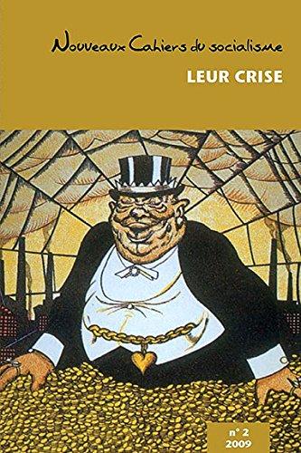 Leur crise ! - Nouveaux cahiers du socialisme n°2