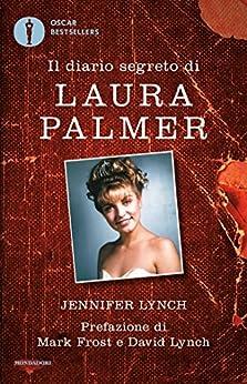 Il diario segreto di Laura Palmer di [Lynch, Jennifer]