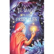 El mago de los cristales