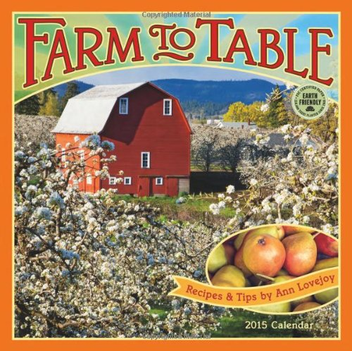 Farm to Table Calendar: Recipes & Tips