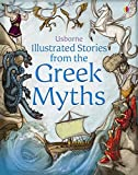 Illustrated Stories from the Greek Myths (Usborne Illustrated Stories) (Usborne Illus...