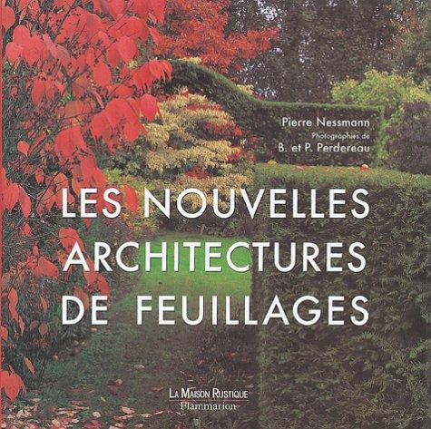 Les nouvelles architectures de feuillages par Pierre Nessmann