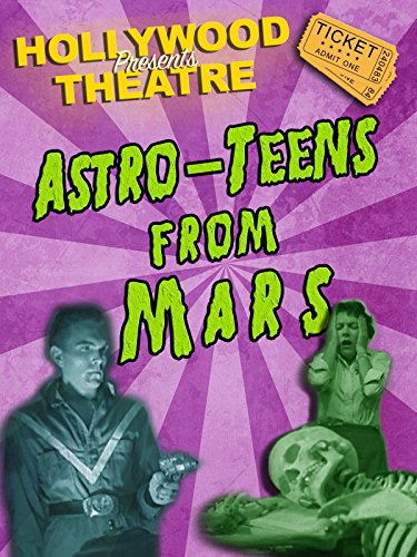 hollywood-theatre-astro-teens-from-mars