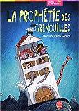 La Prophétie des grenouilles - Livre de Poche Jeunesse - 01/04/2004