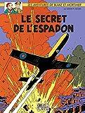 Blake & Mortimer - Tome 01 - Le secret de l'Espadon (Blake et Mortimer t. 1)