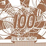 Stil Vor Talent 100/Sampler Part 2 [Vinyl Maxi-Single]