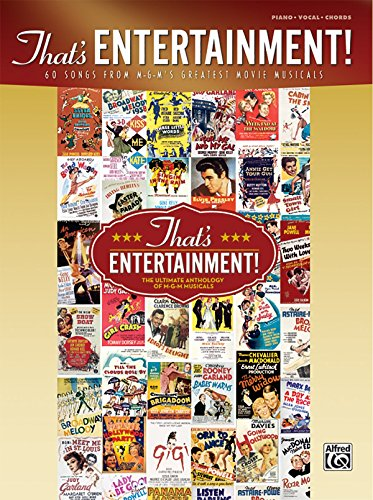 thats-entertainment-60-songs-from-m-g-ms-greatest-movie-musicals-by-alfred-publishing-staff-7-jan-20