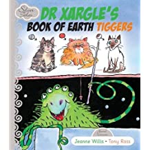 Dr Xargle's Book Of Earth Tiggers Hardcover July 1, 2010