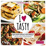 I Love Tasty: Das inoffizielle Kochbuch mit Schritt-f�r-Schritt-Anleitungen f�r 100 genial leckere Rezepte Bild