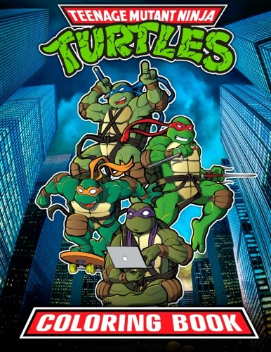 Teenage Mutant Ninja Turtles Coloring Book: 37 High Quality TMNT Illustrations for Kids por Turtles Books
