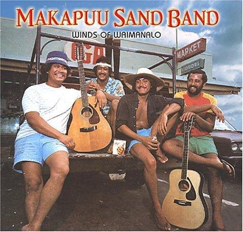 Winds of Waimanalo by Makapu'u Sand Band (2004-08-02) -
