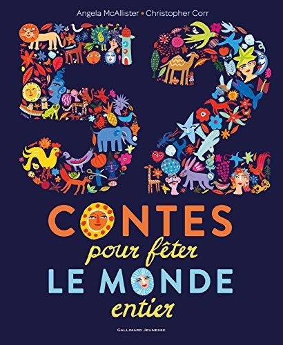 52 contes pour fêter le monde entier