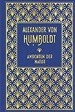 Ansichten der Natur: Leinen mit Goldprägung - Alexander von Humboldt
