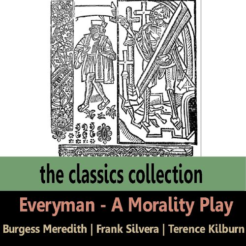 a personal review of everyman a morality play What does the morality play everyman say about fate and  and personal experience b personal experience, evidence from the  review the information in the.