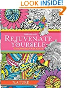 #8: Rejuvenate Yourself: Nature - Vol. 1: Volume 1